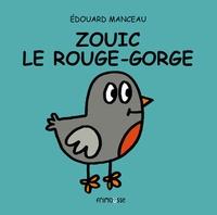 Edouard Manceau - Zouik le rouge-gorge.