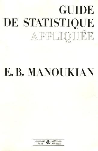 Edouard Manoukian - Guide de statistique appliquée.