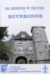 Edouard-Marie Lacordaire - Les seigneurie et féaultez de Bourbonne.