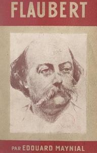 Edouard Maynial et  Daumier - Flaubert.