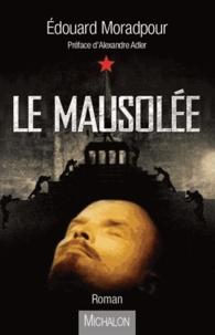 Edouard Moradpour - Le mausolée.