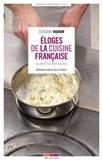 Edouard Nignon - Eloges de la cuisine française - 600 recettes prestigieuses.