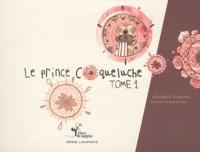 Edouard Ourliac - Le prince coqueluche - Tome 1.