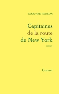Edouard Peisson - Capitaines de la route de New York.