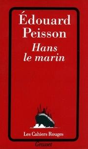 Edouard Peisson - Hans le marin.