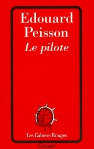 Edouard Peisson - Le pilote.