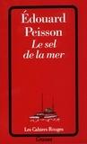 Edouard Peisson - Le sel de la mer.