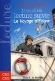 """Edouard Peisson - Manuel de lecture suivie Cycle 3 - Le voyage d'Edgar, Tome 2, """"Le Neptune""""."""
