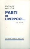 Edouard Peisson - Parti de Liverpool.