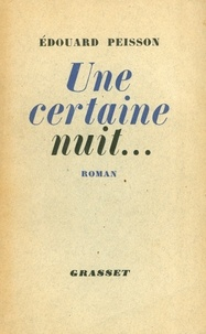 Edouard Peisson - Une certaine nuit....