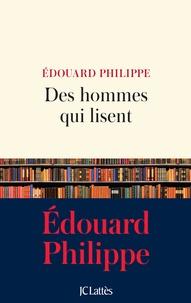 Edouard Philippe - Des hommes qui lisent.