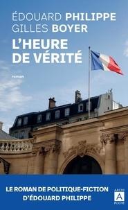 Edouard Philippe et Gilles Boyer - L'heure de vérité.