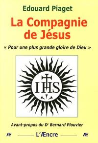 Edouard Piaget - La Compagnie de Jésus.