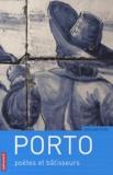Edouard Pons - Porto - Poètes et bâtisseurs.