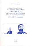 Edouard Richard - L'Argent de Zola et le krach de l'Union générale - Une lecture juridique.