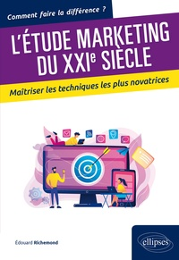 Edouard Richemond - L'étude marketing du XXIe siècle.