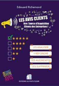 Edouard Richemond - Les avis clients - 1ère source d'acquisition clients des entreprises.