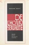Edouard Roditi et Georges Valensin - De l'homosexualité.