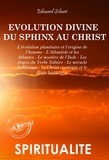 Edouard Schuré - L'évolution divine du Sphinx au Christ.