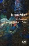 Edouard Schuré - La première de Tristan et Isolde.