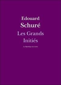 Edouard Schuré - Les Grands Initiés.
