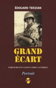 Edouard Terzian - Grand écart - Parcours d'un Saint-Cyrien atypique.