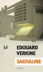 Edouard Verkine - Sakhaline.