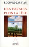Edouard Zarifian - Des paradis plein la tête.