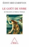 Edouard Zarifian - Goût de vivre (Le).