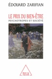 Edouard Zarifian - Le prix du bien-être - Psychotrophes et société.