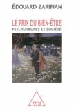Edouard Zarifian - Prix du bien-être (Le) - Psychotropes et société.