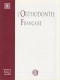 SFODF - L'Orthodontie Française Volume 73 N° 1, Mars : .