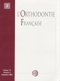 SFODF - L'Orthodontie Française Volume 73 N° 2, Juin : .