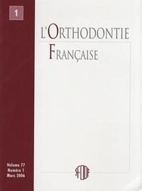 SFODF - L'Orthodontie Française Volume 73 N° 3, Sept : .
