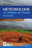 EDP Sciences - Météorologie de l'Afrique de l'ouest tropicale - le manuel du previsionniste.