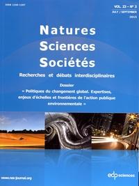Catherine Aubertin - Natures Sciences Sociétés Volume 23 N° 3, juil : Politiques du changement global - Expertises, enjeux d'échelles et frontières de l'action publique environnementale.