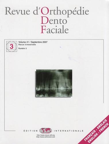 William Bacon et Pierre Canal - Revue d'Orthopédie Dento-Faciale Volume 41 N° 3, Sept : .