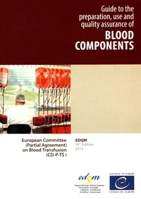 Guide to the preparation, use and quality assurance of blood components - Recommendation No. R (95) 15.pdf