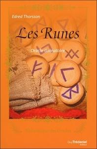 Edred Thorsson - Les Runes - Oracle divinatoire.