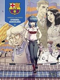 Eduard Torrents et  Cesc - F.C. Barcelone - Tome 2 - Éternel Barcelone.