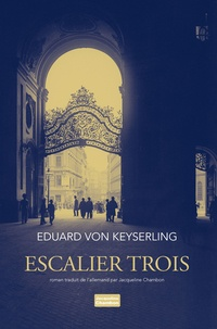 Eduard von Keyserling - Escalier trois.