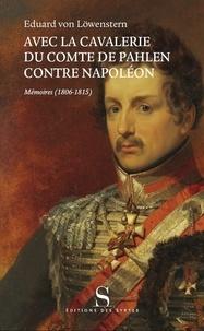 Avec la cavalerie du comte de Pahlen, contre Napoléon - Mémoires (1806-1815).pdf