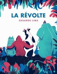 Eduarda Lima - La révolte.