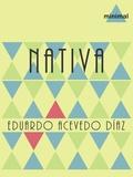 Eduardo Acevedo Díaz - Nativa.