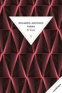 Eduardo Antonio Parra - El edén.