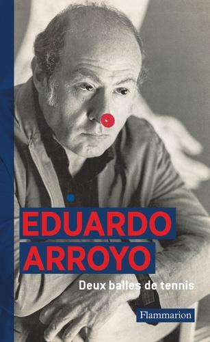Eduardo Arroyo - Deux balles de tennis.