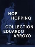 Eduardo Arroyo - Hop-Hopping.
