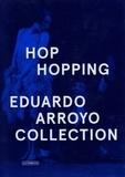 Eduardo Arroyo - Hop Hopping.