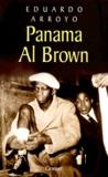 Eduardo Arroyo - Panama Al Brown - 1902-1951.
