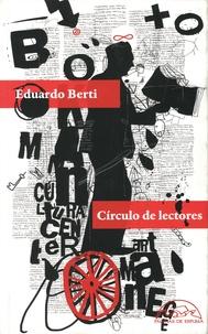 Eduardo Berti - Circulo de lectores.